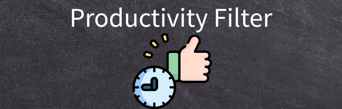 Productivity Filter